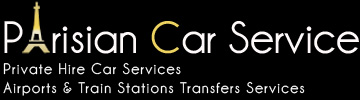 Parisian Car Service : Private Hire Car Services, Airports & Train Stations Transfers Services